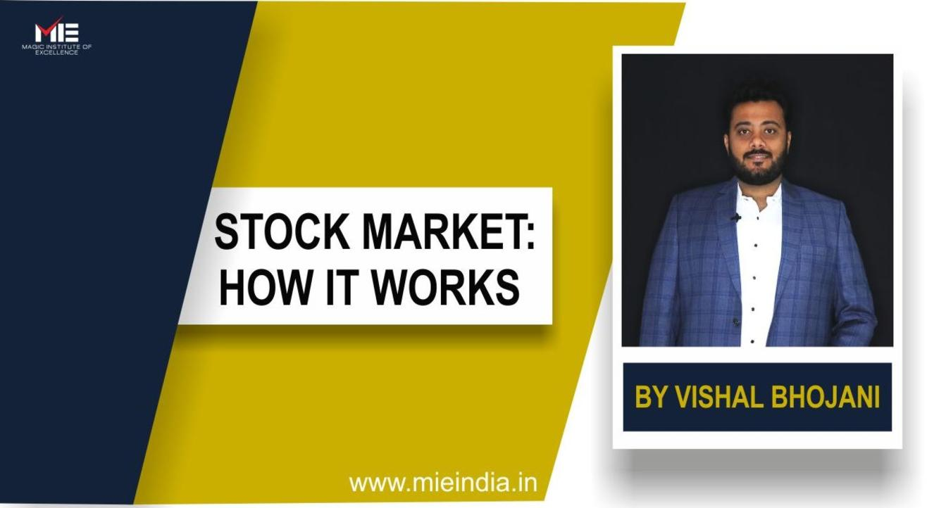 Stock Market: How it works?