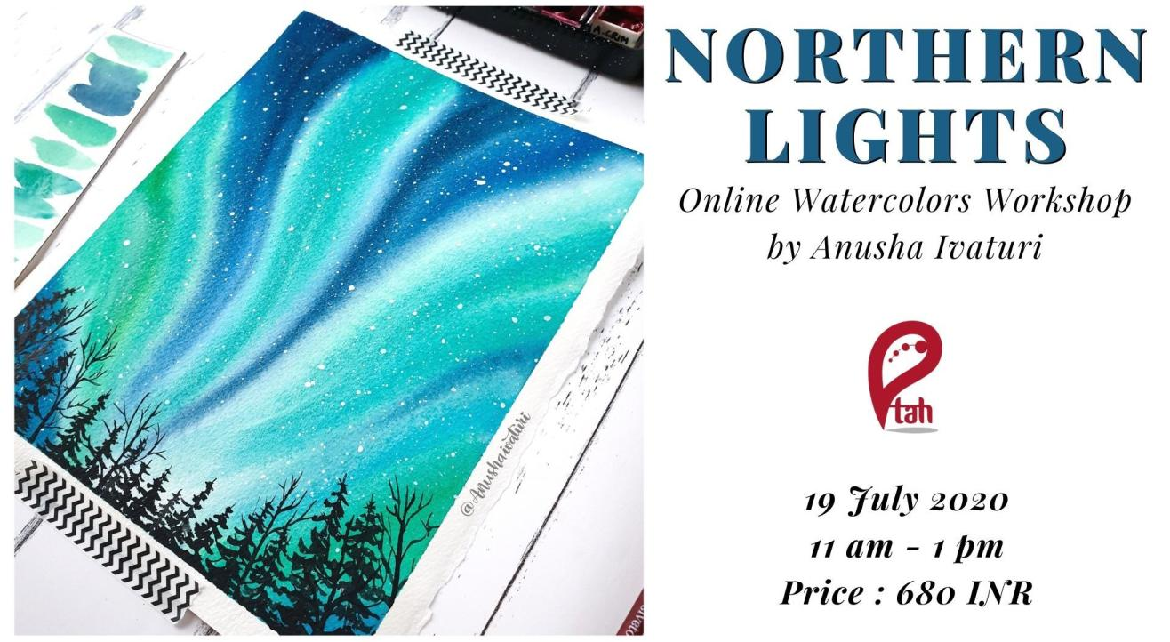 Northern Lights Painting : Watercolors Workshop