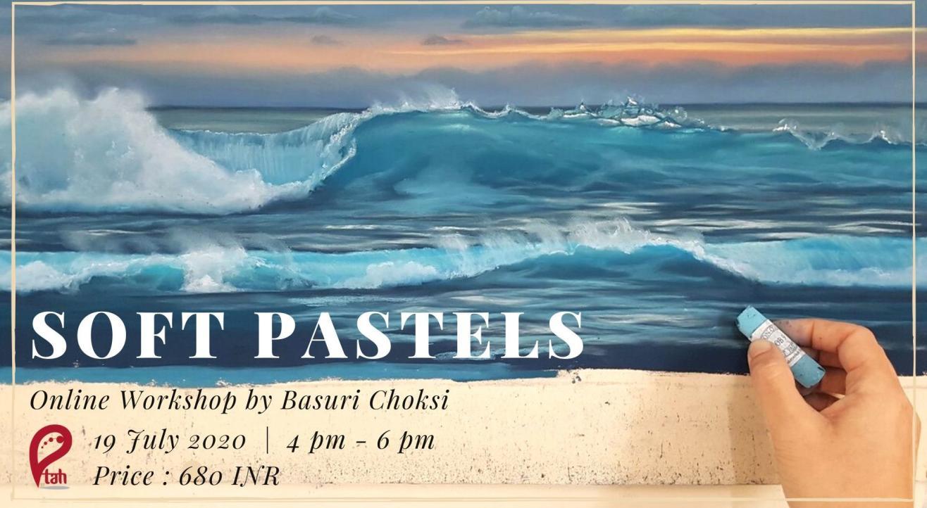 Soft Pastels : Online Workshop