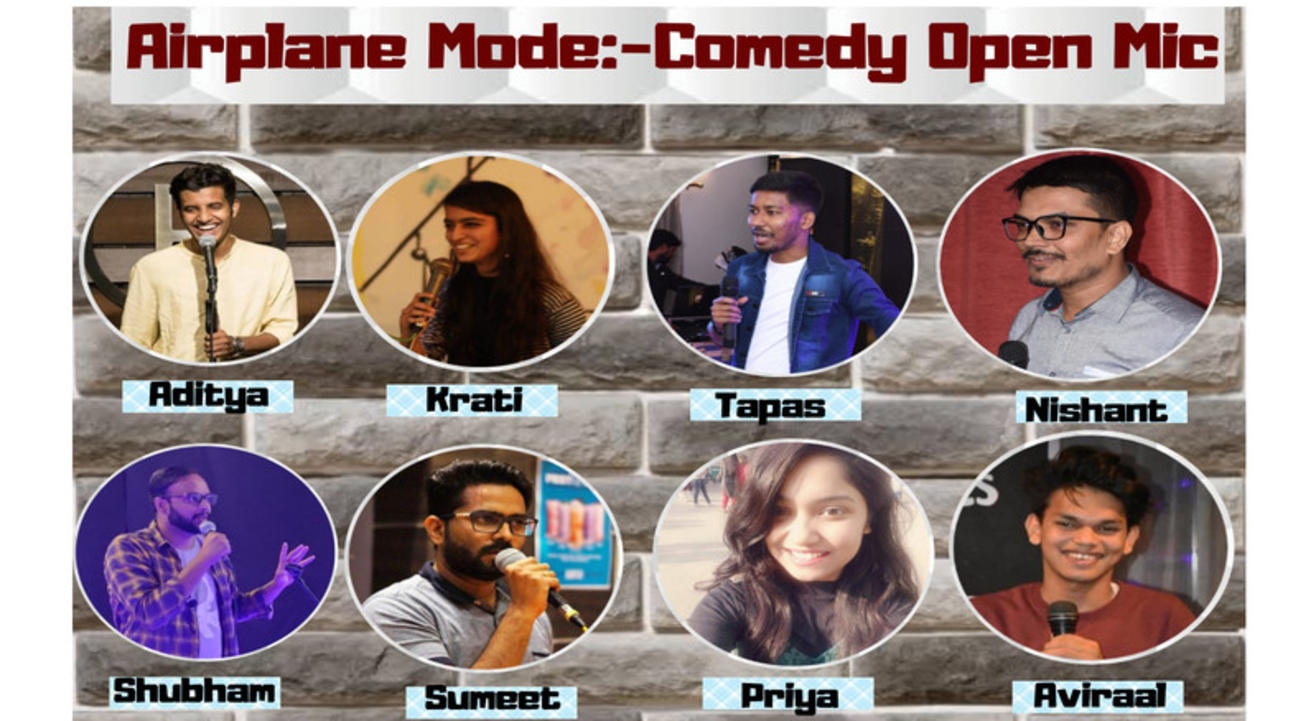 Airplane Mode:-Comedy Open Mic