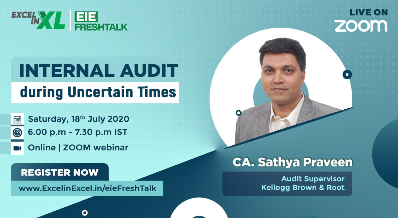 Internal Audit during Uncertain Times by CA. Sathya Praveen | #EiEFreshTalk by Excel In Excel