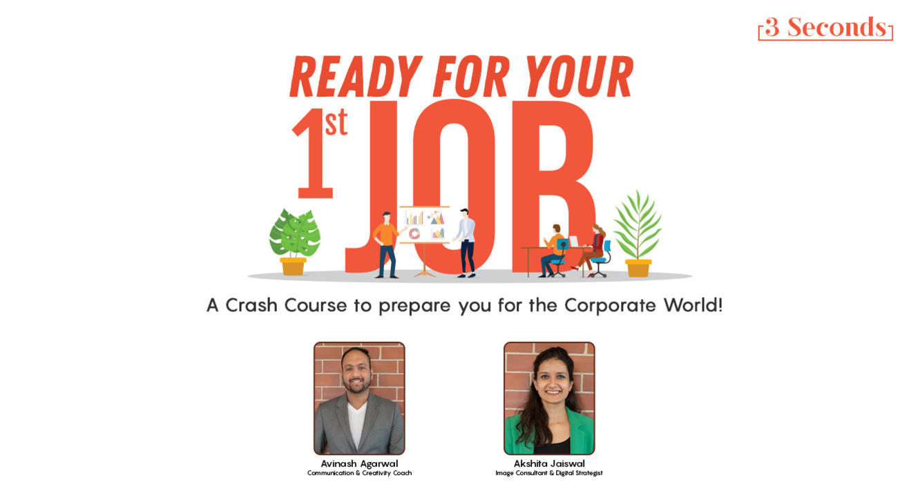 READY FOR YOUR 1ST JOB! How to prepare for the corporate world