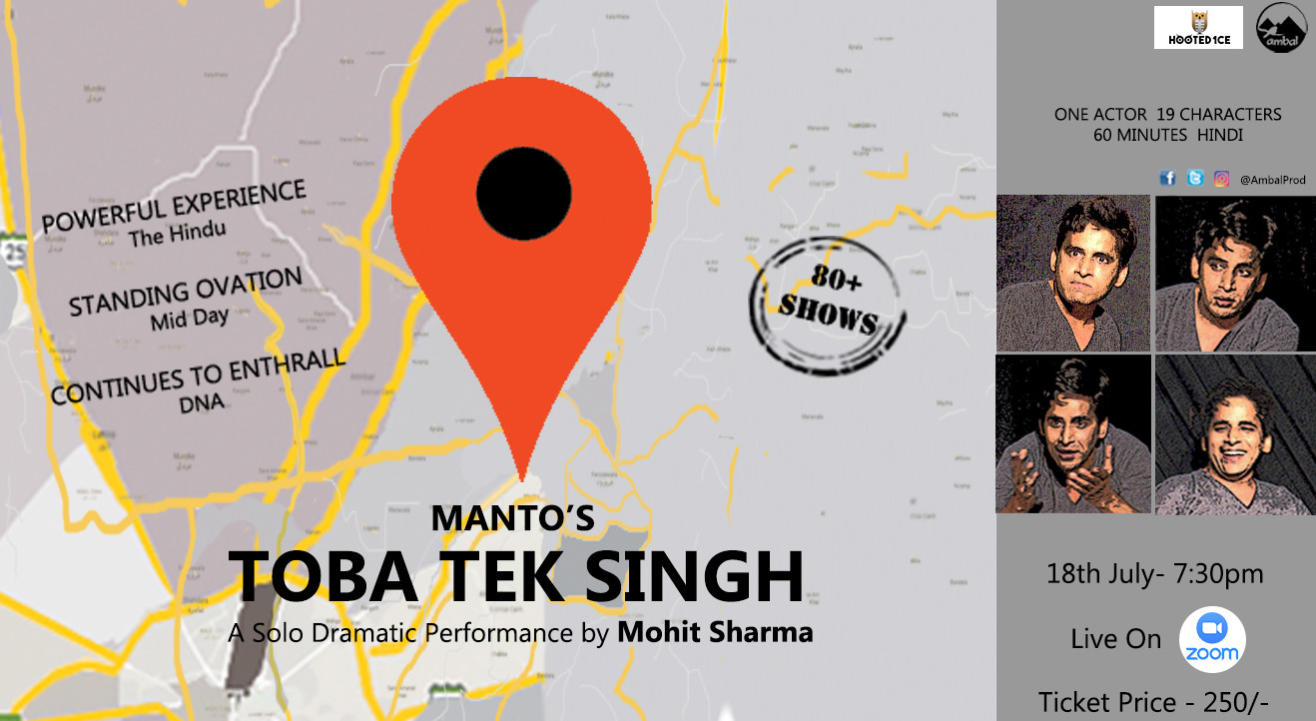 Toba Tek Sing : A Solo Dramatic Performance by Mohit Sharma