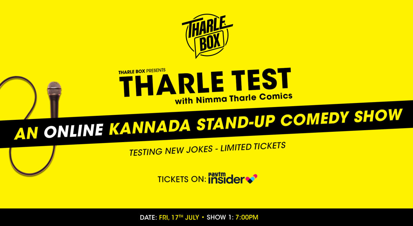 Tharle Test - An Online Kannada Stand-Up Comedy Show