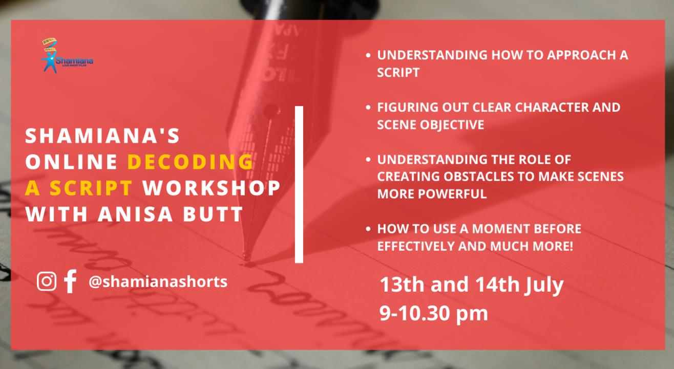 SHAMIANA'S Online decoding a Script Workshop