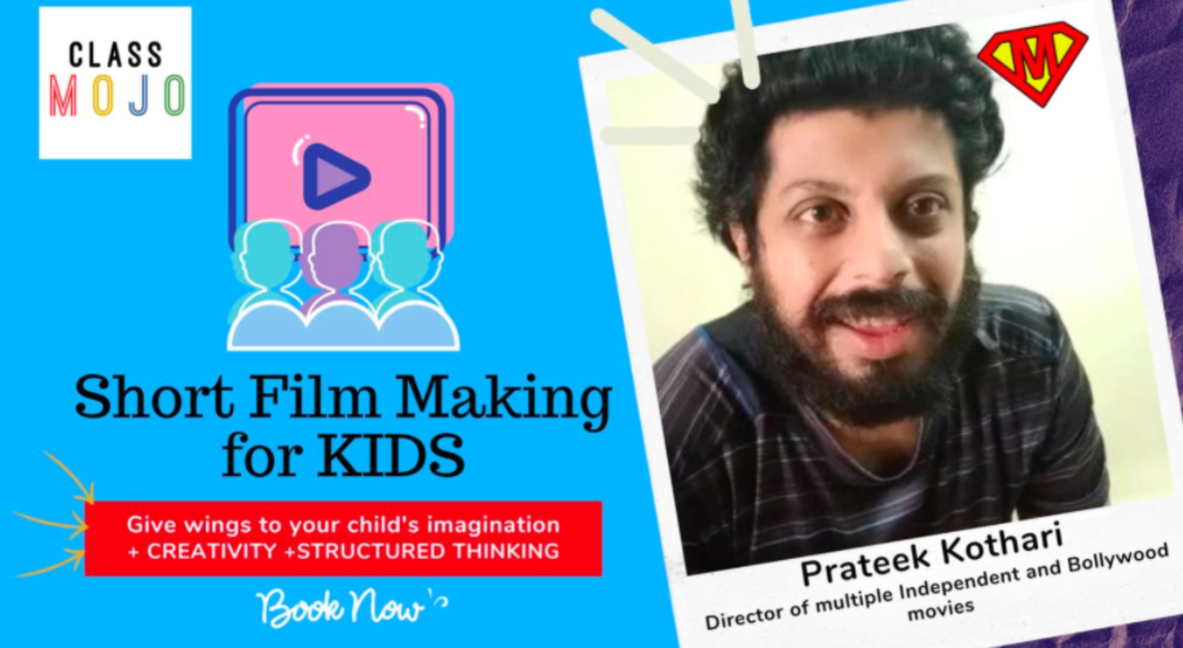 ClassMojo : Short Film making for Kids