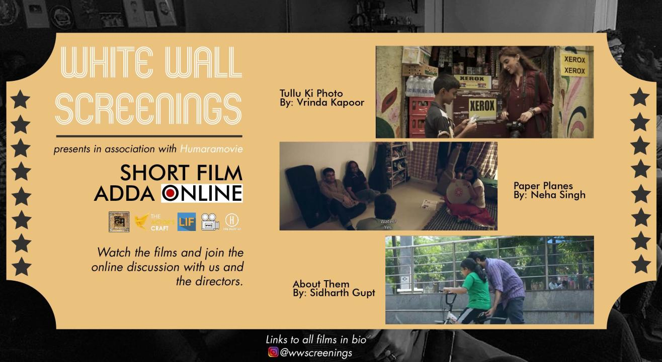 White Wall Screenings presents ONLINE Short Film Adda