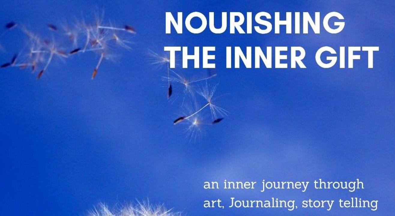 Nourishing the Inner Gift