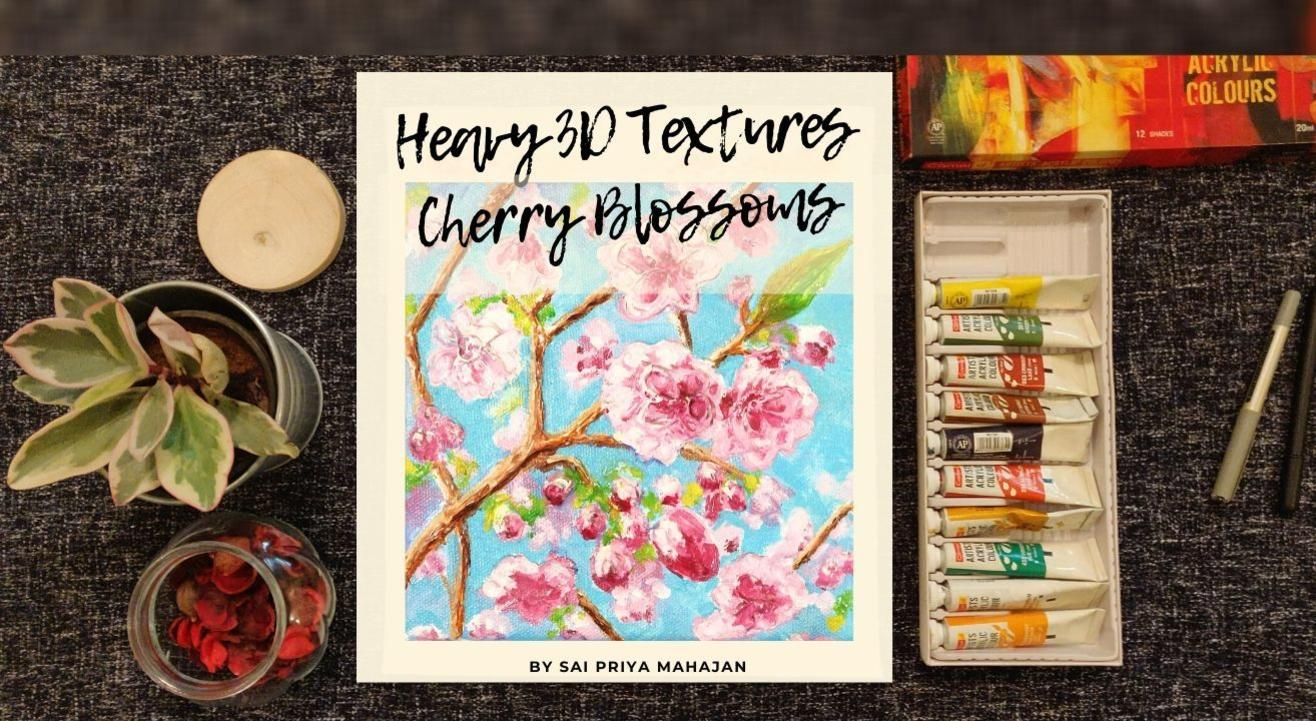 Heavy 3D Textures with Acrylics Cherry Blossoms