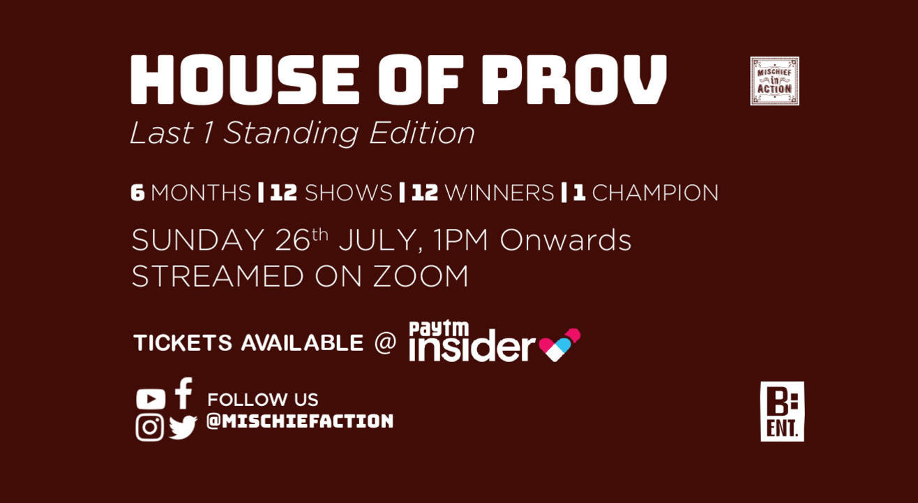 HOUSE OF PROV - Last 1 Standing - July Edition #2