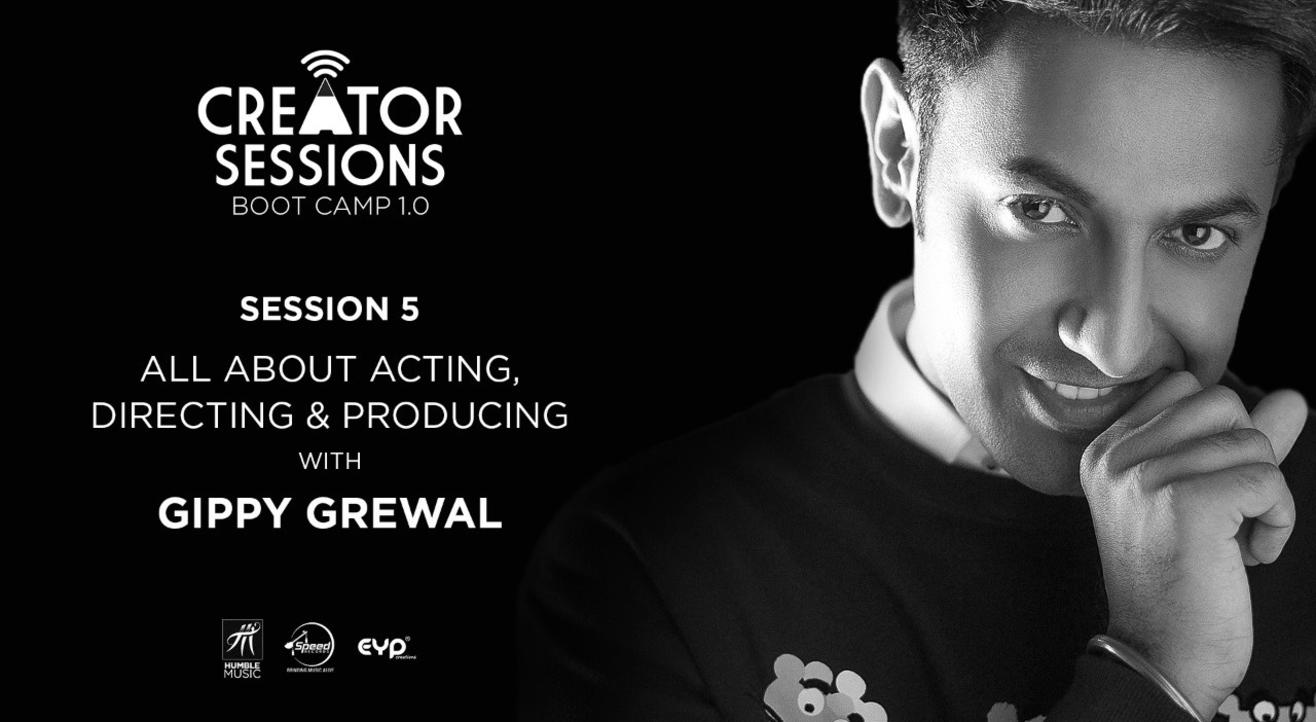 Creator Sessions Bootcamp 1.0 With Gippy Grewal