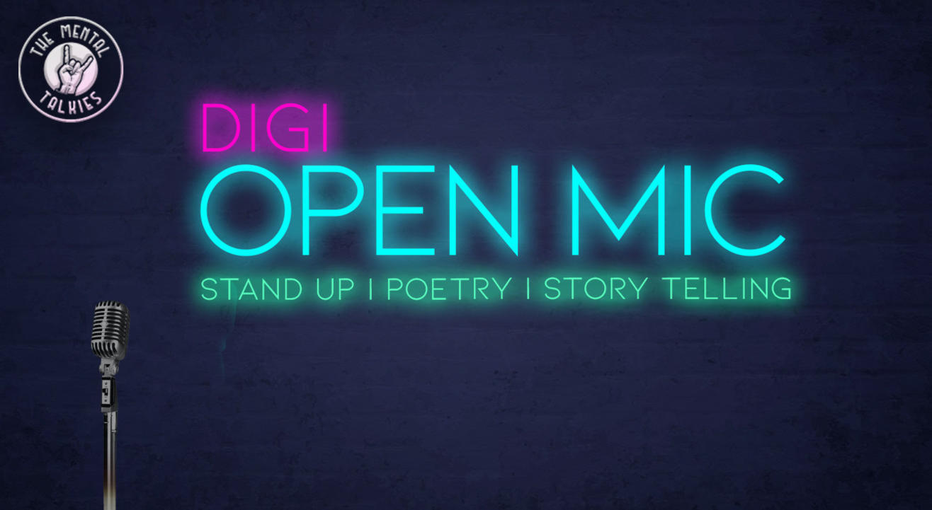 DiGi Open Mic: Stand Up Comic, Poetry, Storytelling