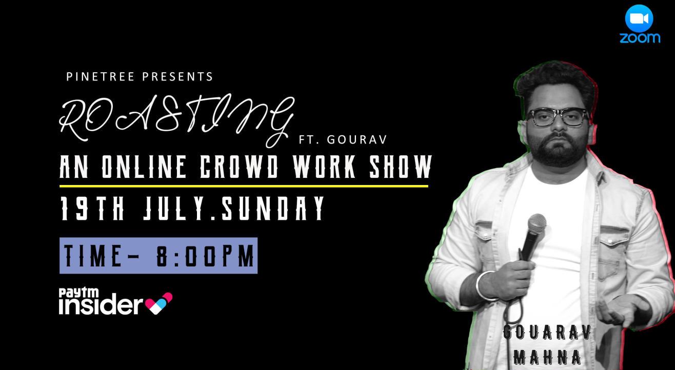 Roasting ft. Gourav Mahna
