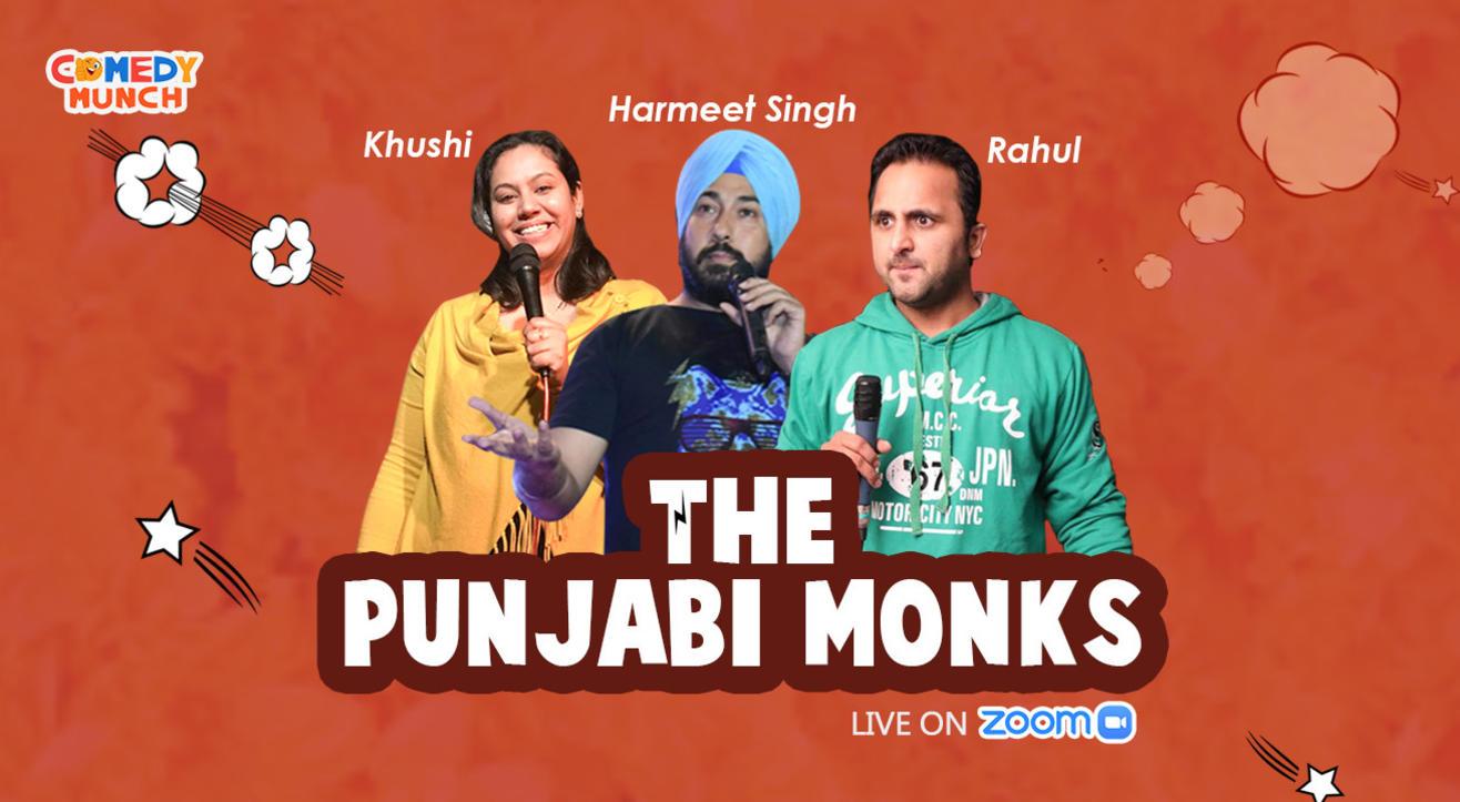 Comedy Munch : The Punjabi Monks ft Rahul ,Harmeet and Khushi
