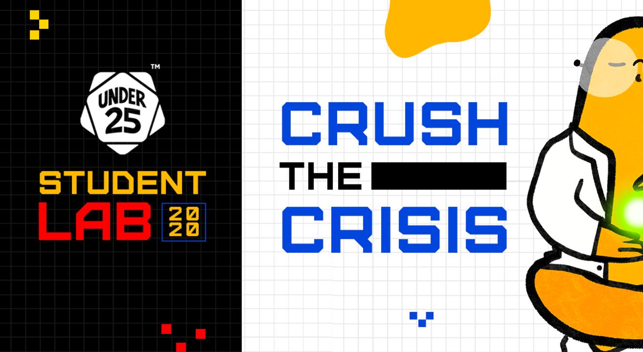 Under 25 Student Lab - Crush The Crisis | Individual Registration