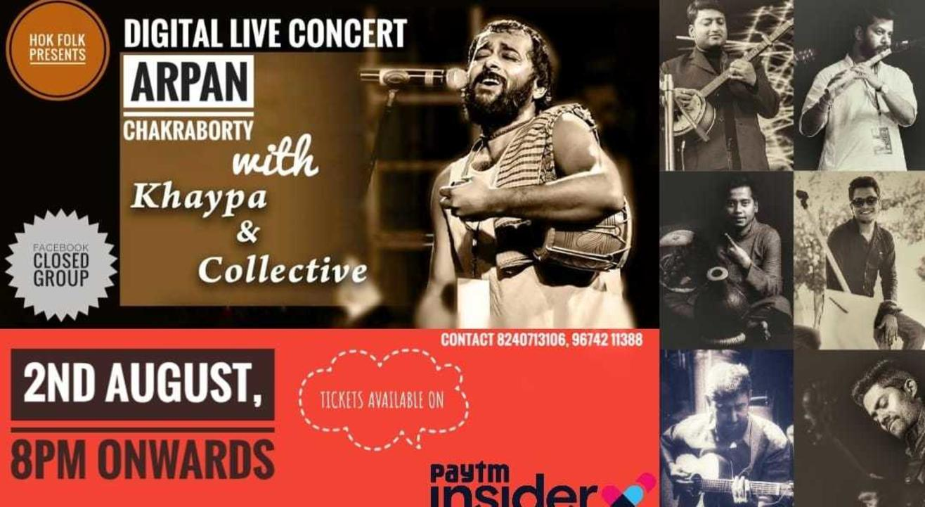 Arpan Chakraborty with Khaypa and Collective