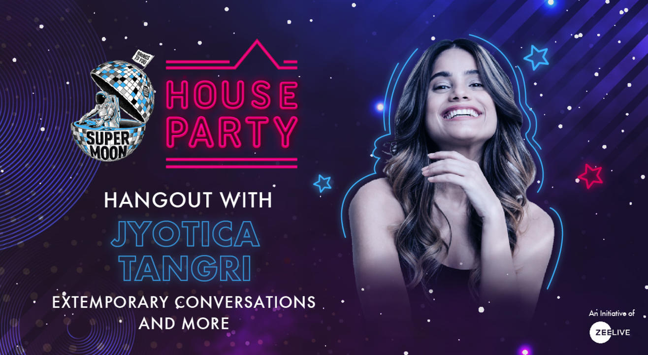 Hangout with Jyotica Tangri @ Supermoon House Party