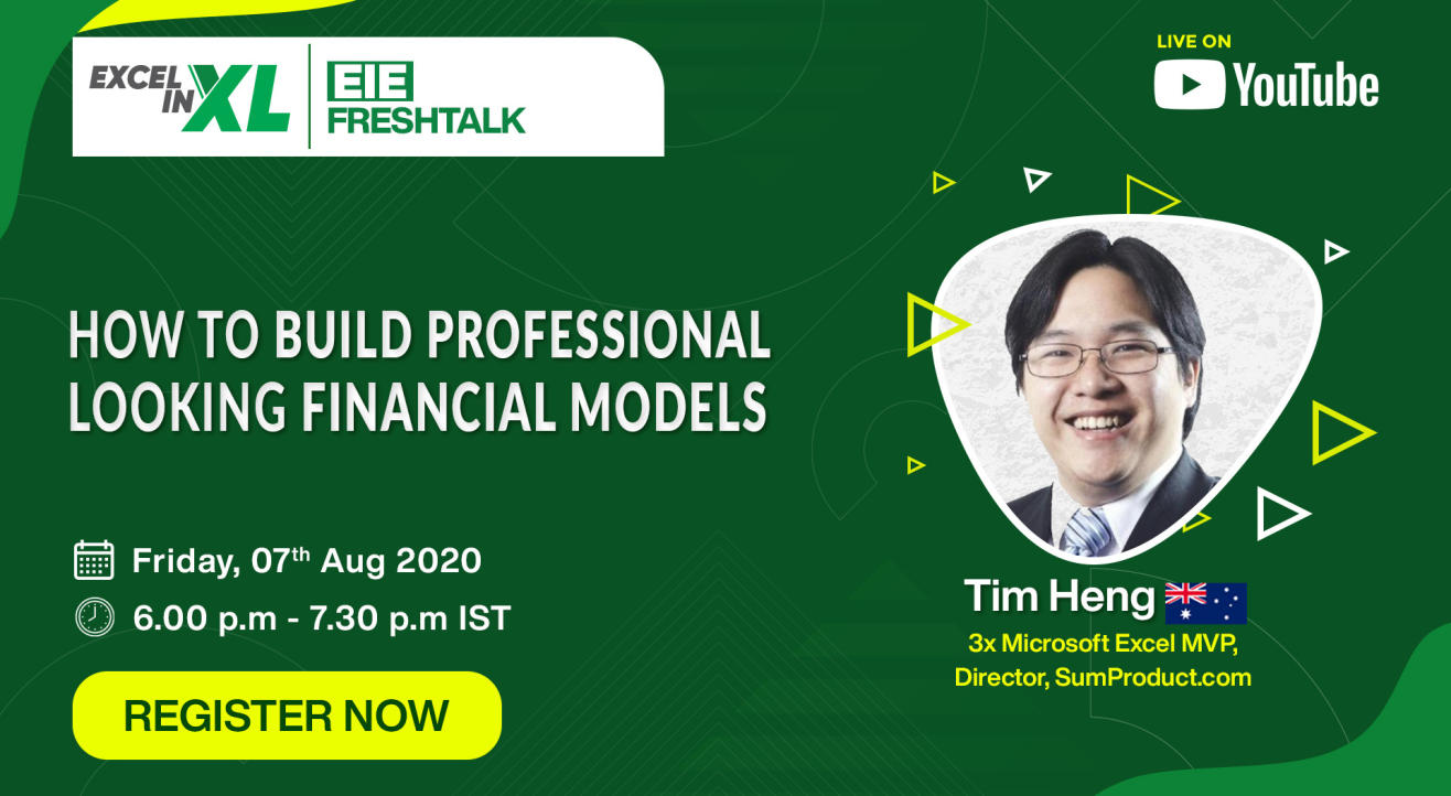 How to Build Professional looking Financial Models | #EiEFreshTalk by Excel in Excel
