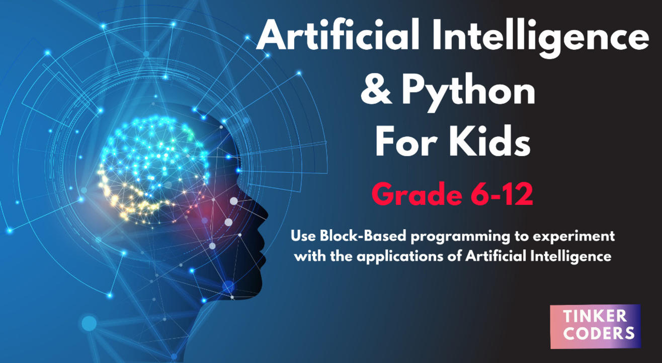 Artificial Intelligence & Python - For Kids