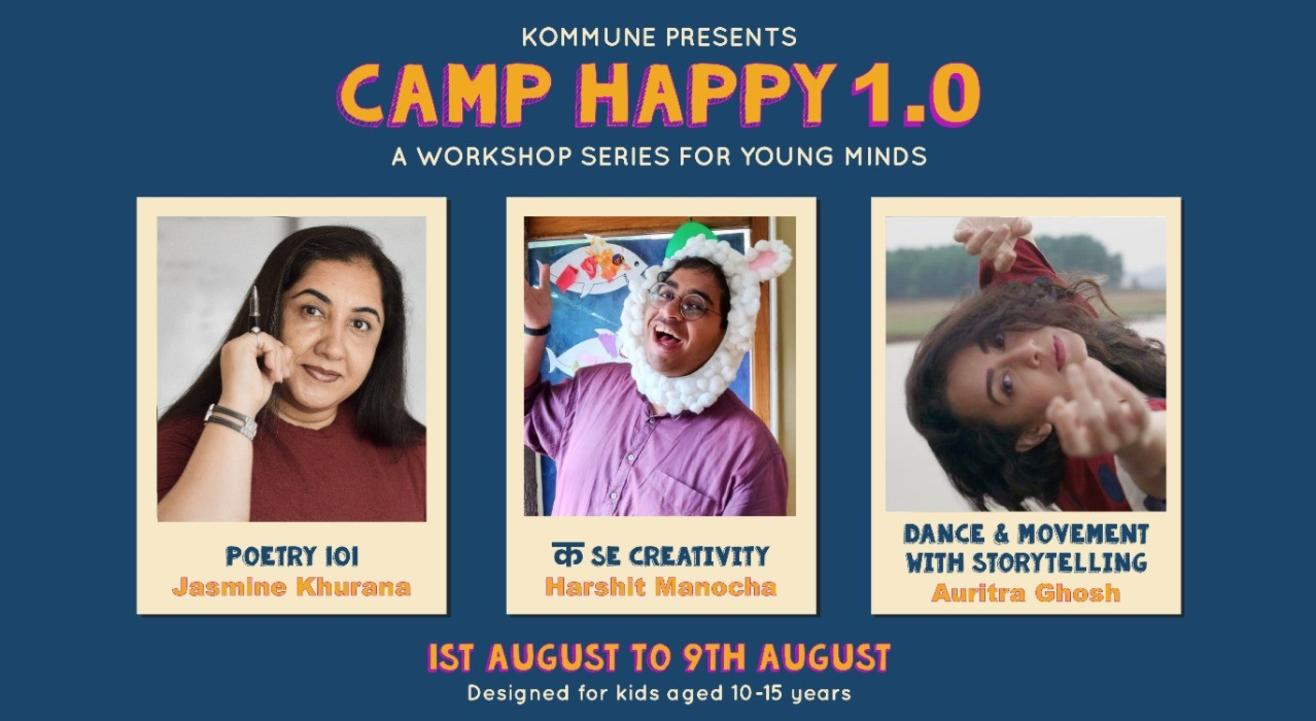 Camp Happy 1.0 - A Workshop Series  for Kids || Kommune