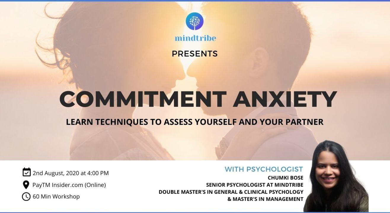 Mindtribe Workshop | Commitment Anxiety | Mental Health