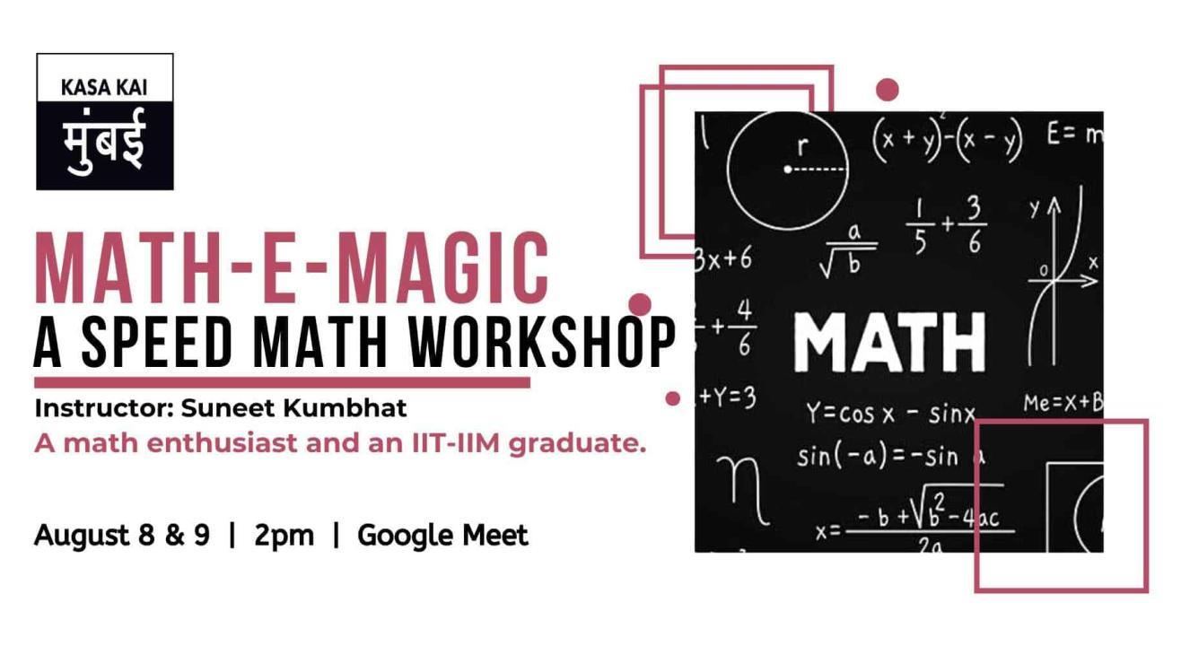 Math-E-Magic - A Speed Math Workshop At Google Meet