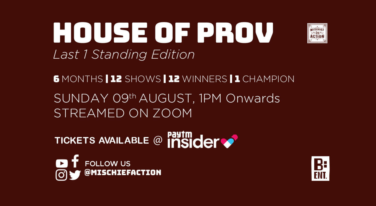HOUSE OF PROV - Last 1 Standing - August Edition #1