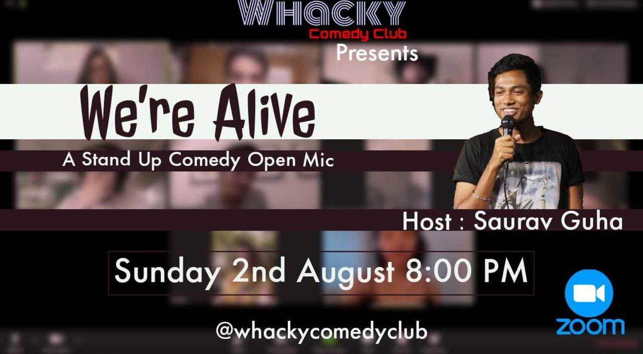 We're Alive - A Stand-up Comedy Open Mic