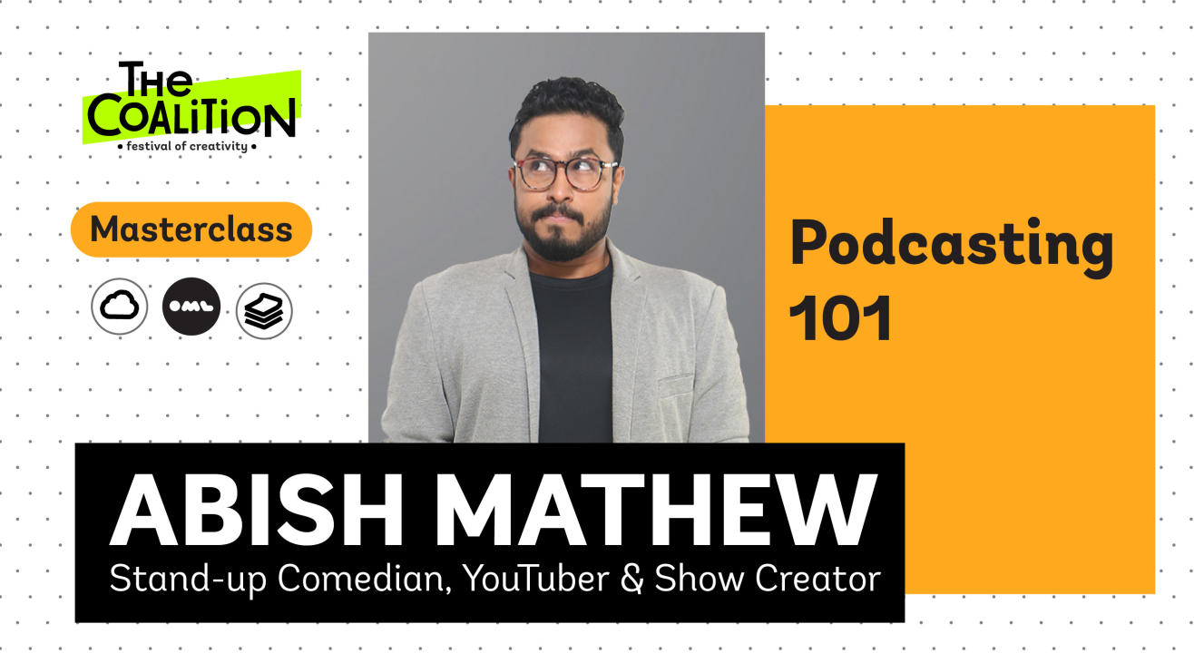 TC Masterclass: Podcasting 101 with Abish Mathew