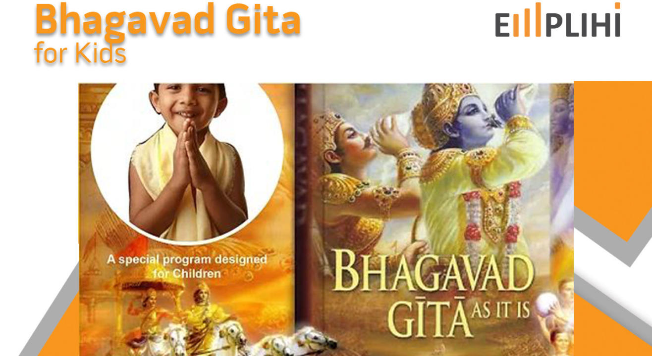 Bhagwad Gita for kids by EMPLIHI