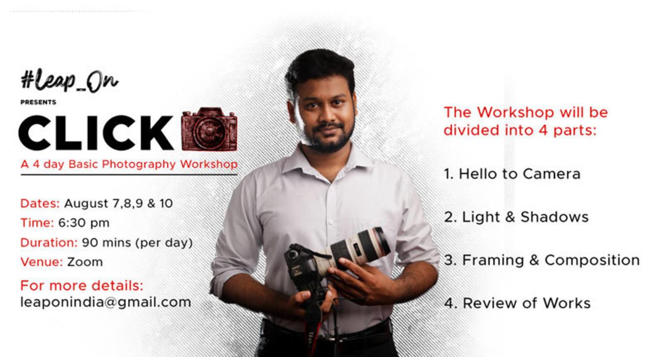"""""""Click""""  with Arul Anand Sura; A 4 day Basic Photography Workshop"""