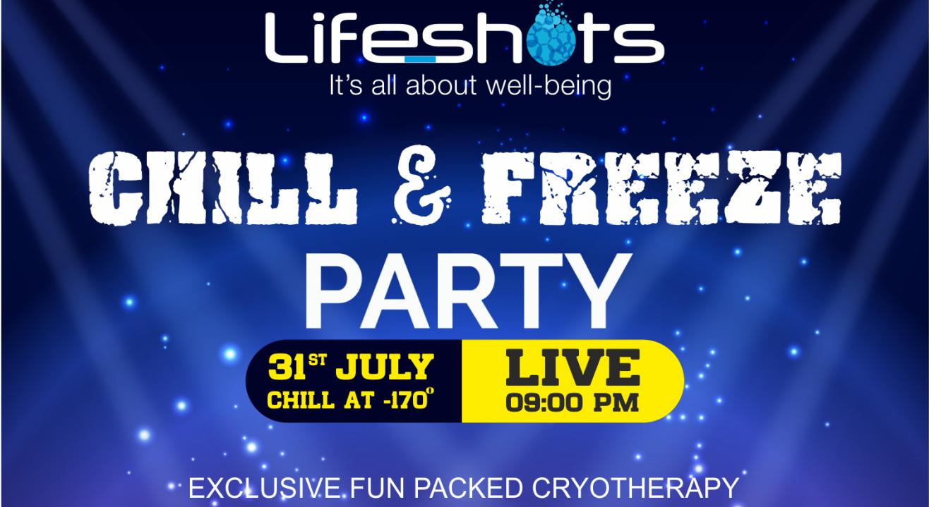 Lifeshots Chill & Freeezo Party