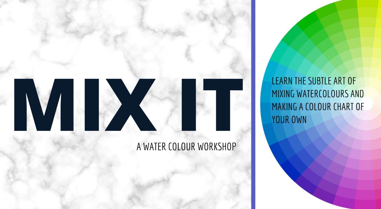 Mix It- A watercolour Workshop