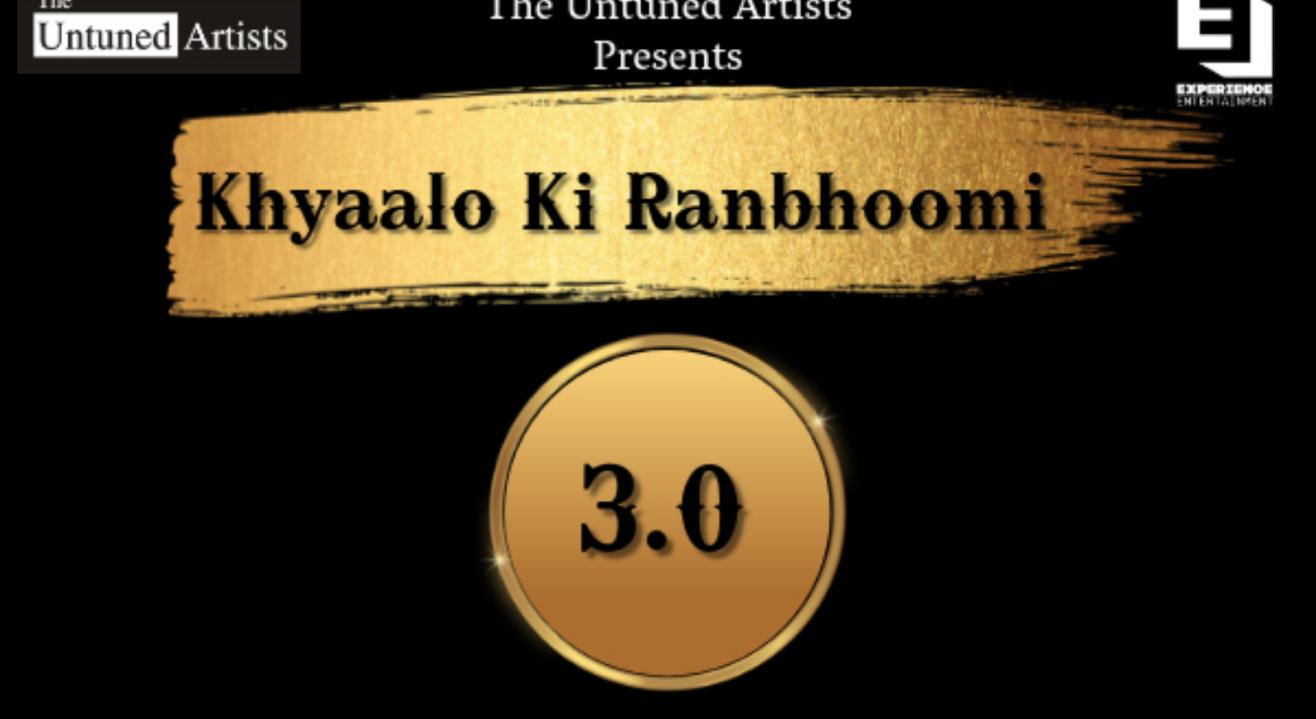 Khyaalo Ki Ranbhoomi 3.0