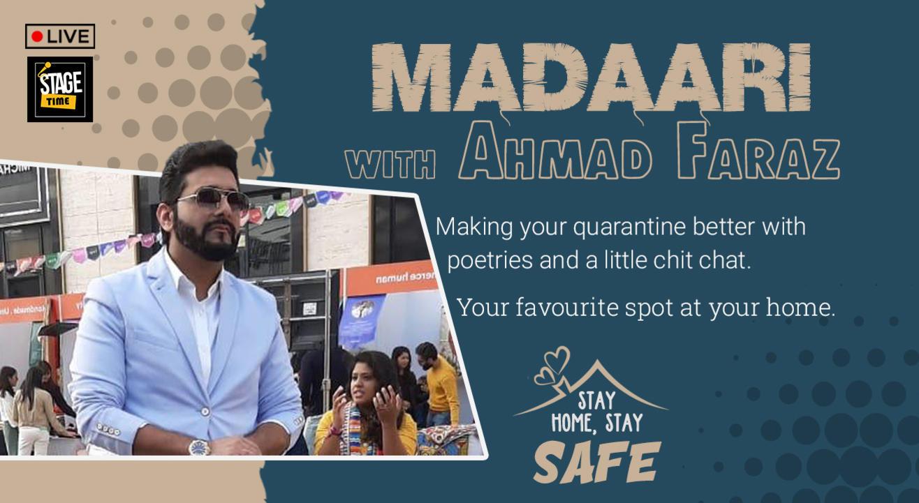 Madaari with Ahmad Faraz