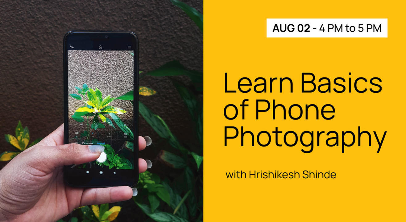 Learn Basics of Phone Photography