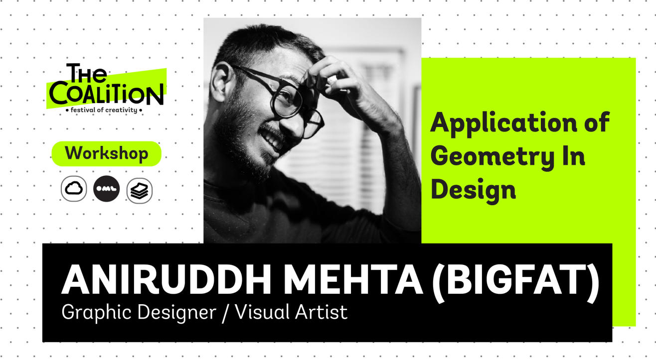 TC Workshop: Application of Geometry In Design with Aniruddh Mehta (bigfat)