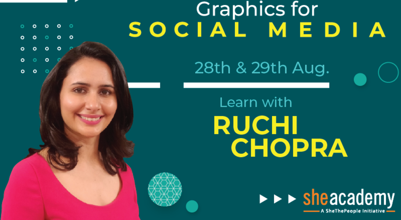 Graphic Design Course for Social Media by Ruchi Chopra