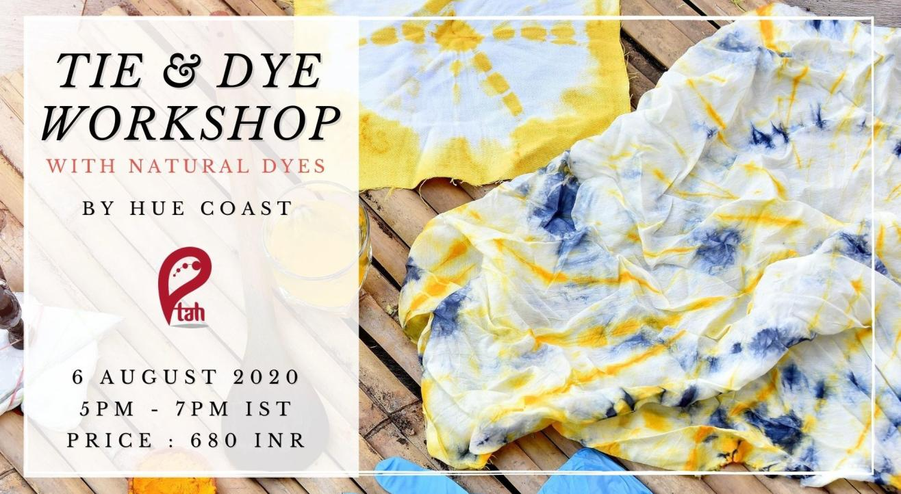 Tie & Dye Workshop with Natural Dyes