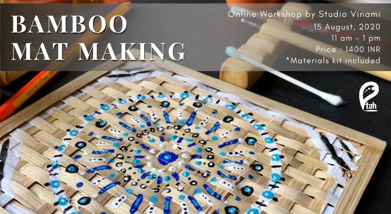 Bamboo Mat Making : Online Workshop