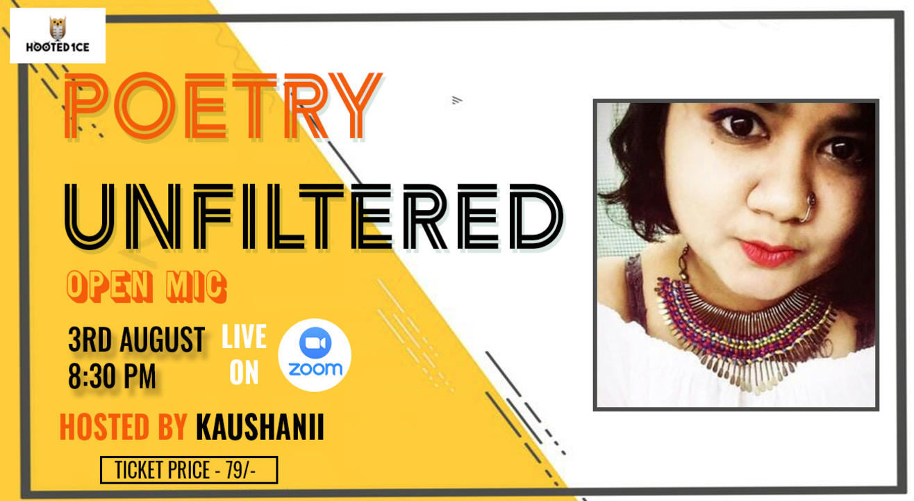 Poetry Unfiltered Open Mic ft. Kaushanii