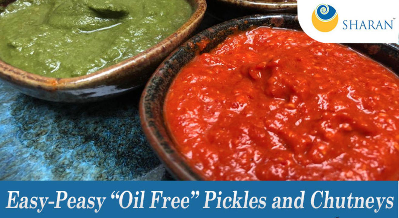 "Easy-Peasy ""Oil Free"" Pickles and Chutneys"