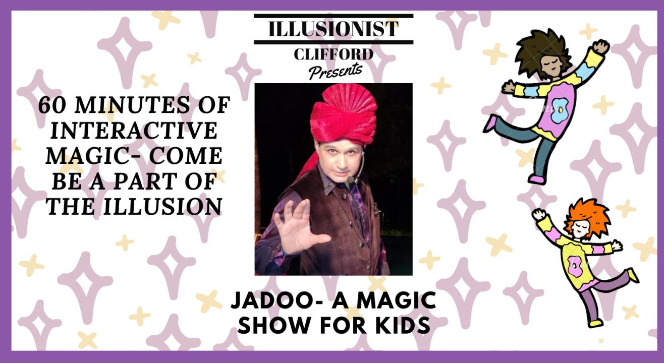 Jadoo - A Magic Show for kids