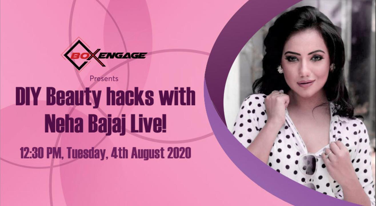 DIY Beauty Hacks LIVE with Neha Bajaj