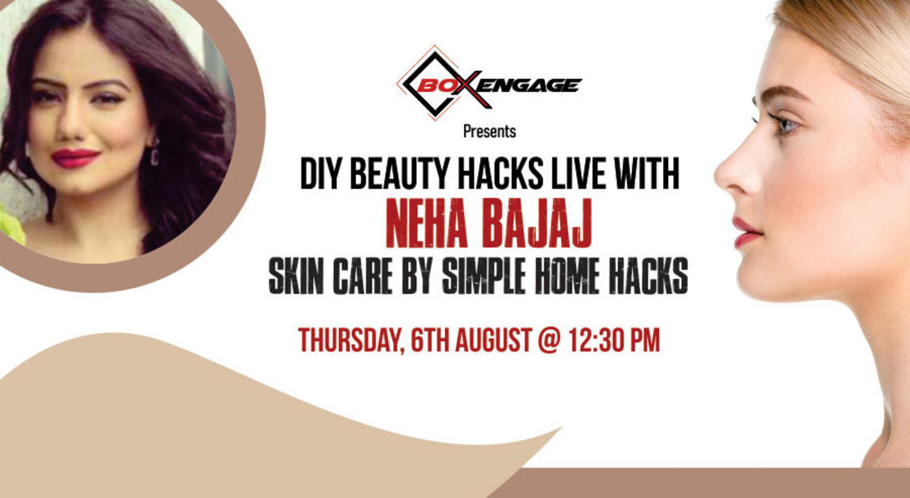 DIY Beauty Hacks LIVE with Neha Bajaj