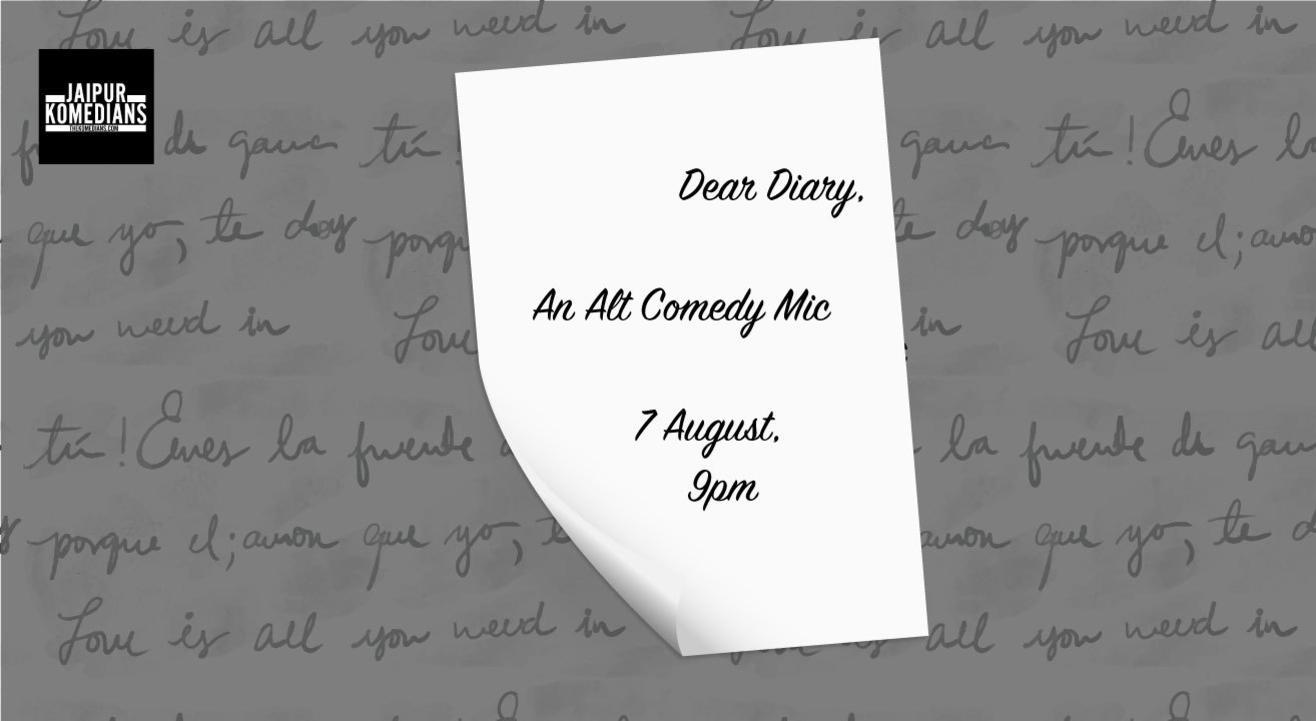 Dear Diary - Alt Comedy Mic