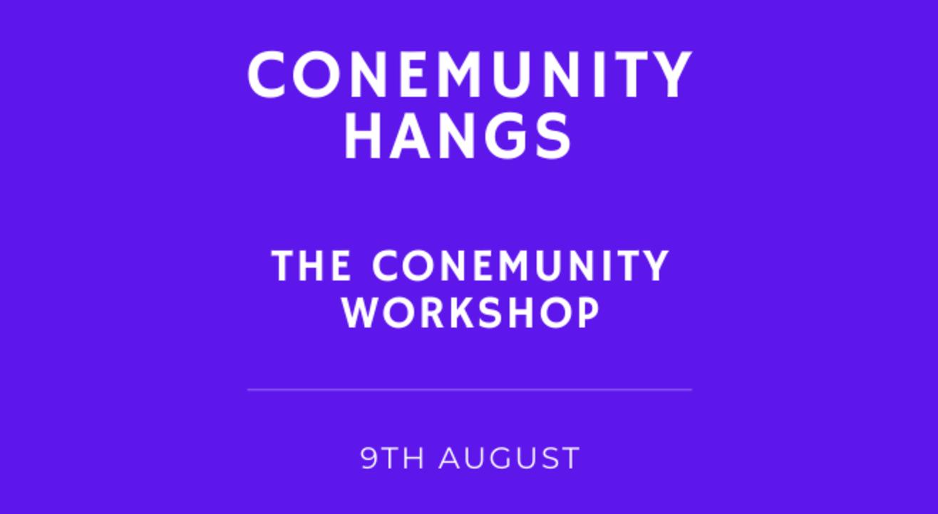 Conemunity Hangs (Batch 2)