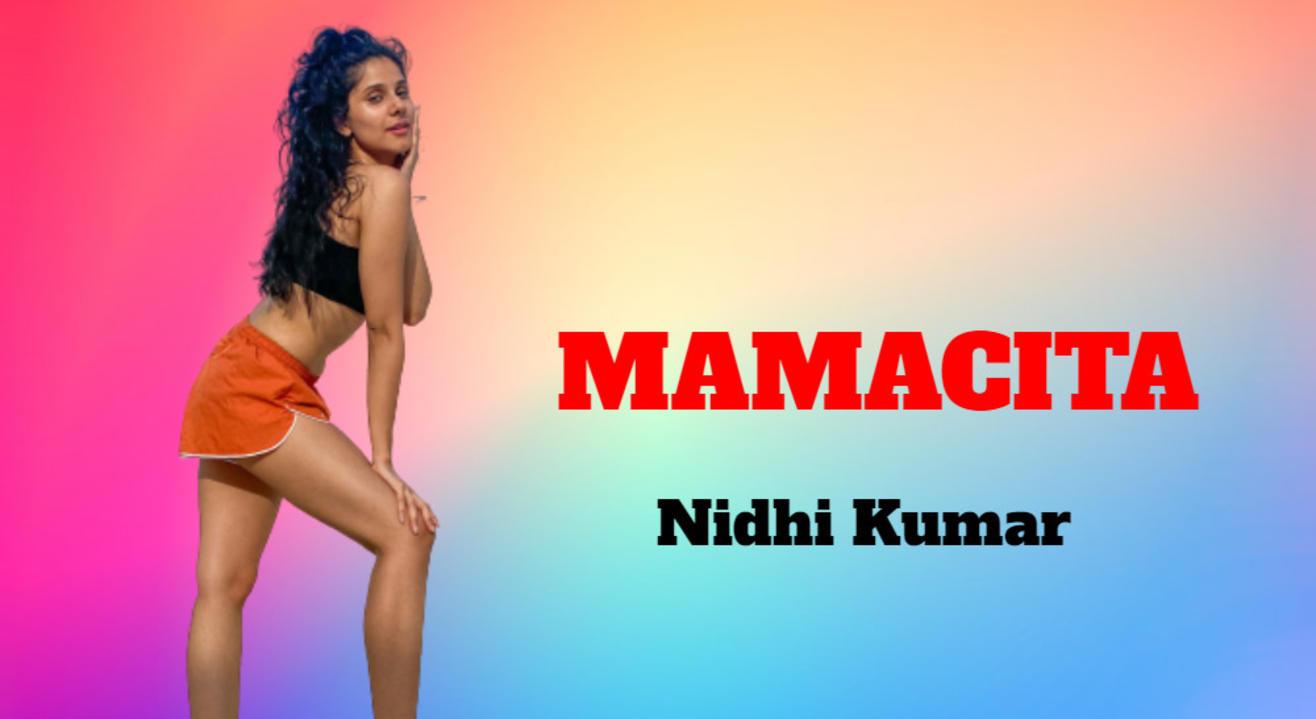 Mamacita Dance Workshop - Nidhi Kumar