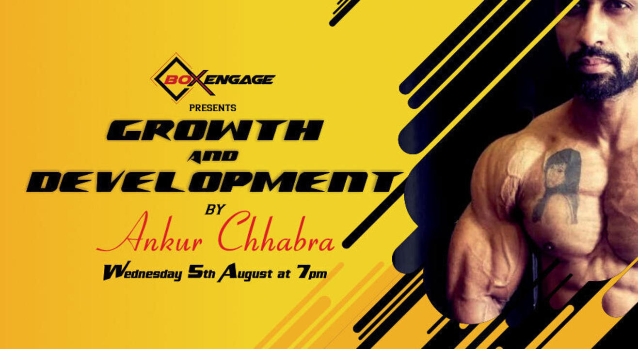 Growth and Development by Ankur Chhabra