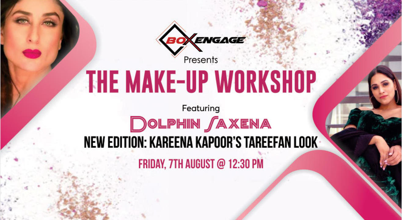The Make-Up Workshop Live with Dolphin Saxena - 07 Aug